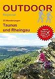 Taunus und Rheingau (25 Wanderungen) (Outdoor...