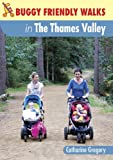Buggy-friendly Walks in the Thames Valley