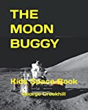 The Moon Buggy: Lunar Roving Vehicle (Space, Band...